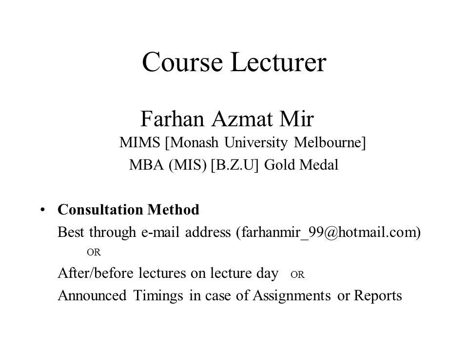 Course Lecturer Farhan Azmat Mir MIMS [Monash University Melbourne]